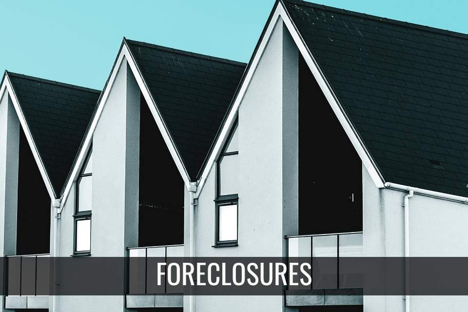 Foreclosures – What is a Foreclosed Property?